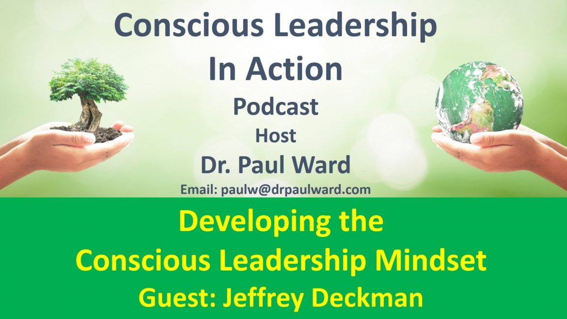 Conscious Leadership in Action